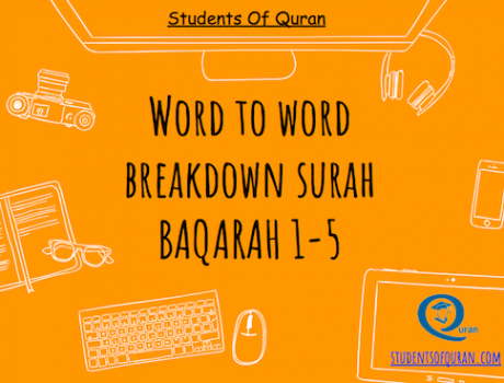 Word to Word of Quran – Presentation Baqarah 1-5