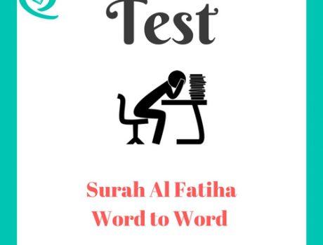 Surah Al Fatiha Word to Word Test