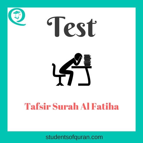 Surah-Al-Fatiha-Tafseer-Test-studentsofquran.com