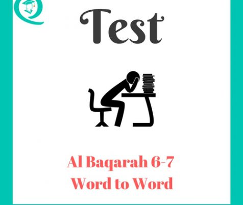 Word to Word Baqarah 6-7 Test