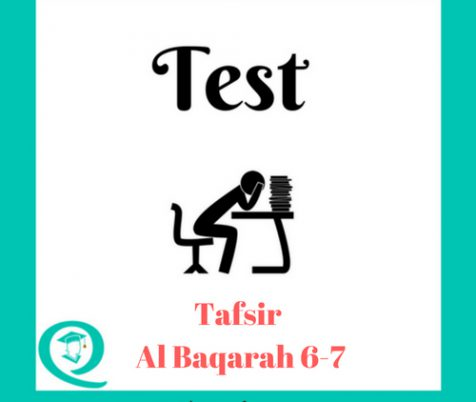 Tafseer Al Baqarah 6-7 Test