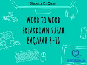 word-to-word-quran-presentation-baqarah-8-16-studentsofquran.com