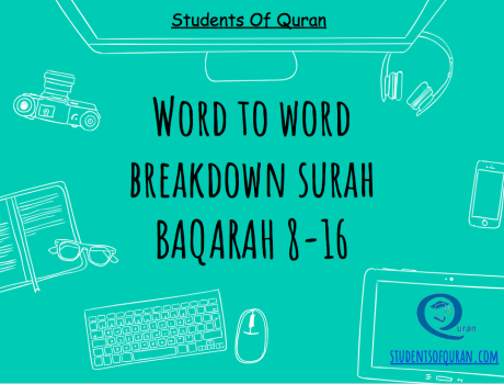 Word to Word of Quran Presentation – Baqarah 8-16