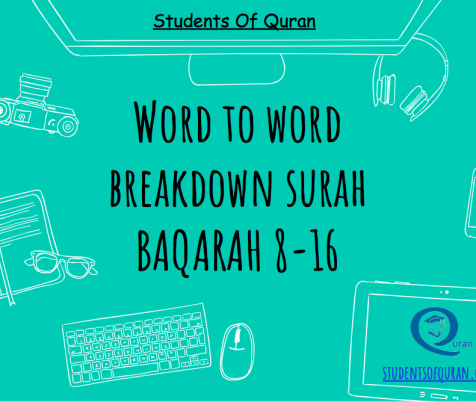 Word to Word of Quran Presentation – Baqarah 8-16