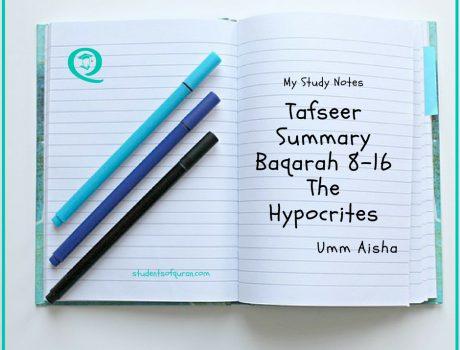 Tafseer Summary Baqarah 8 -16 The Hypocrites