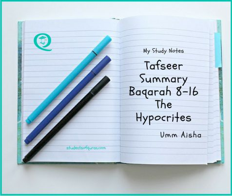 Tafseer Summary Baqarah 8 -16 The Hypocrites