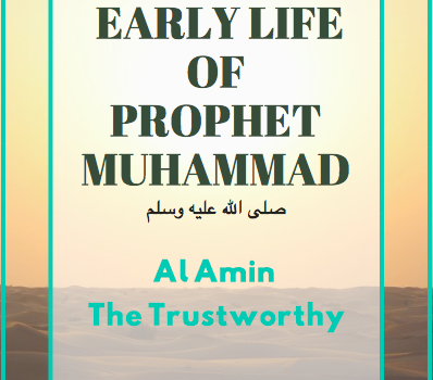 Early Life of Prophet Muhammad pbuh
