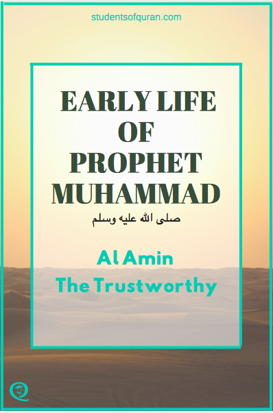 early-life-of-Prophet-muhammad-studentsofquran.com