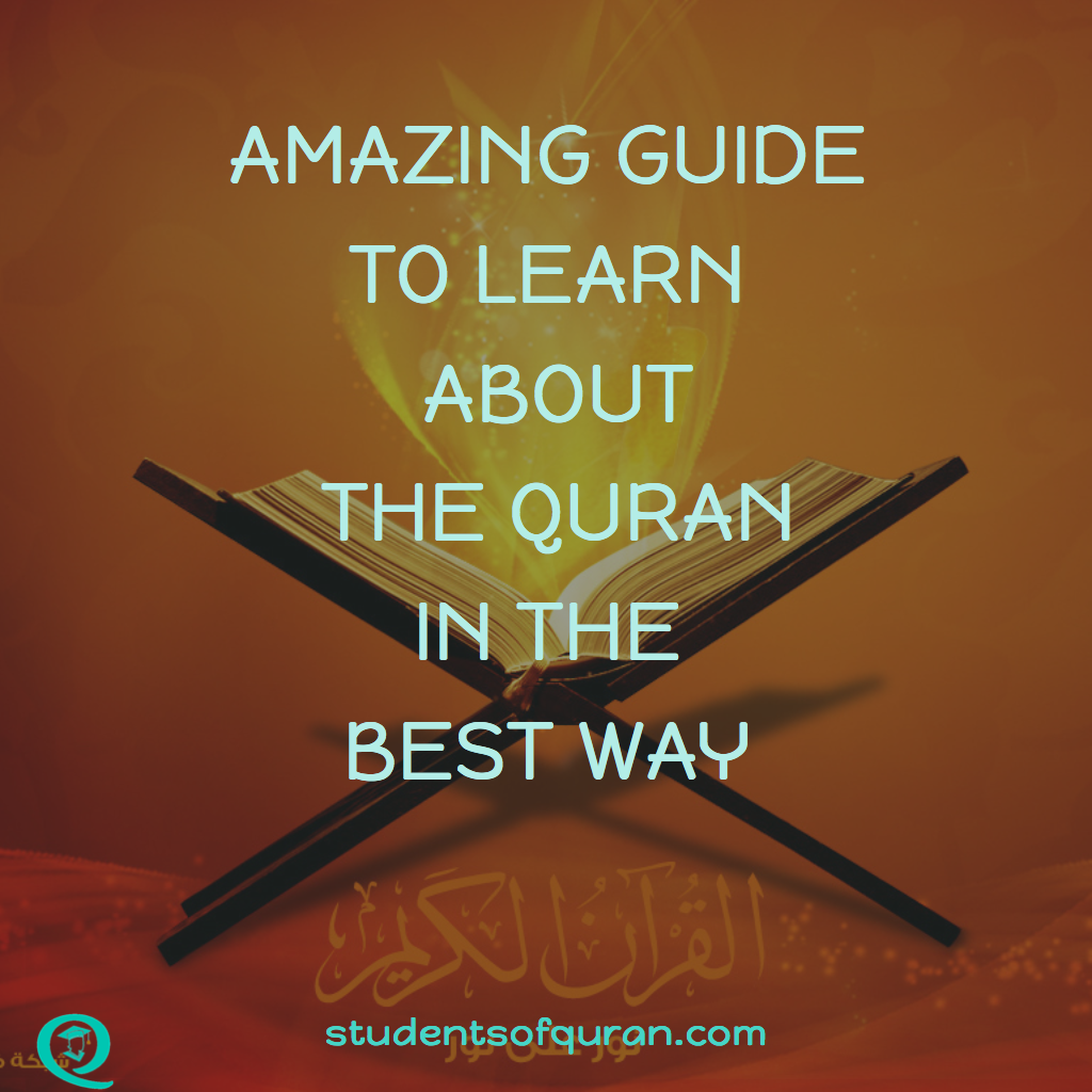 Amazing Guide to Learn About the Quran