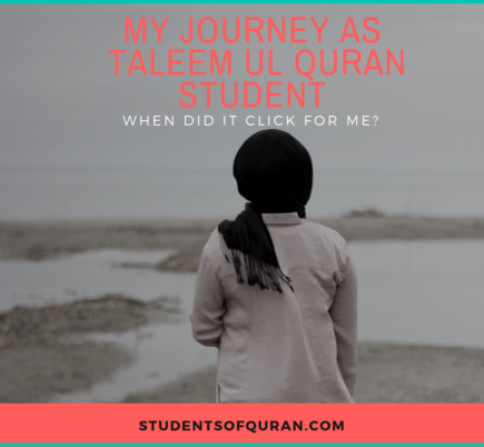 My Journey as Taleem ul Quran Student