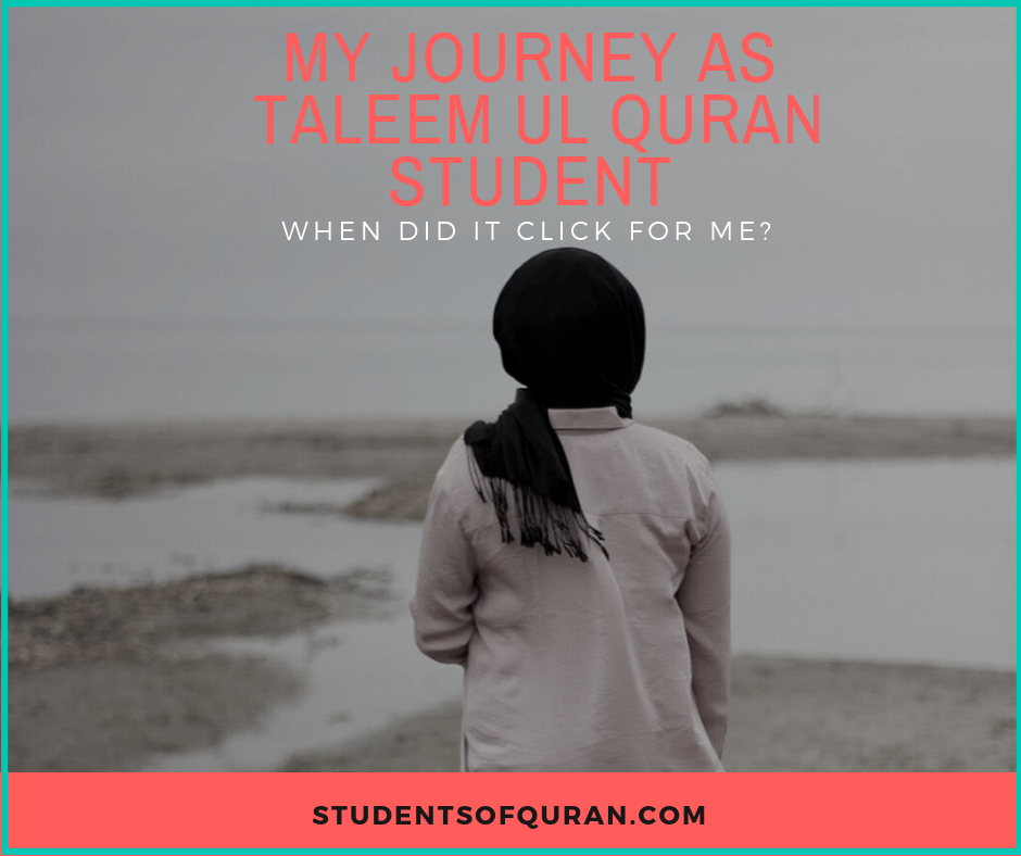 my-journey-as-taleem-ul-quran-student-studentsofquran.com