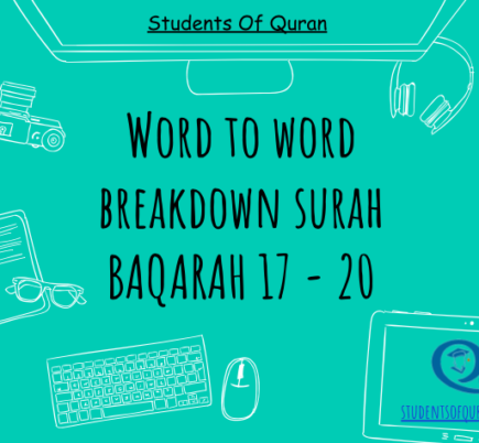 Word to Word of Quran – Baqarah 17-20