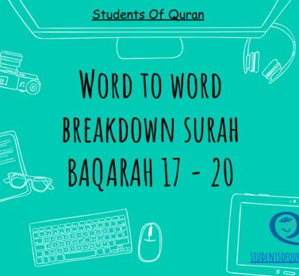 Word to Word of Quran – Baqarah 17-20